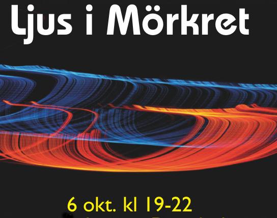 PROGRAM för LJUS i MÖRKRET 6 okt. kl19-22